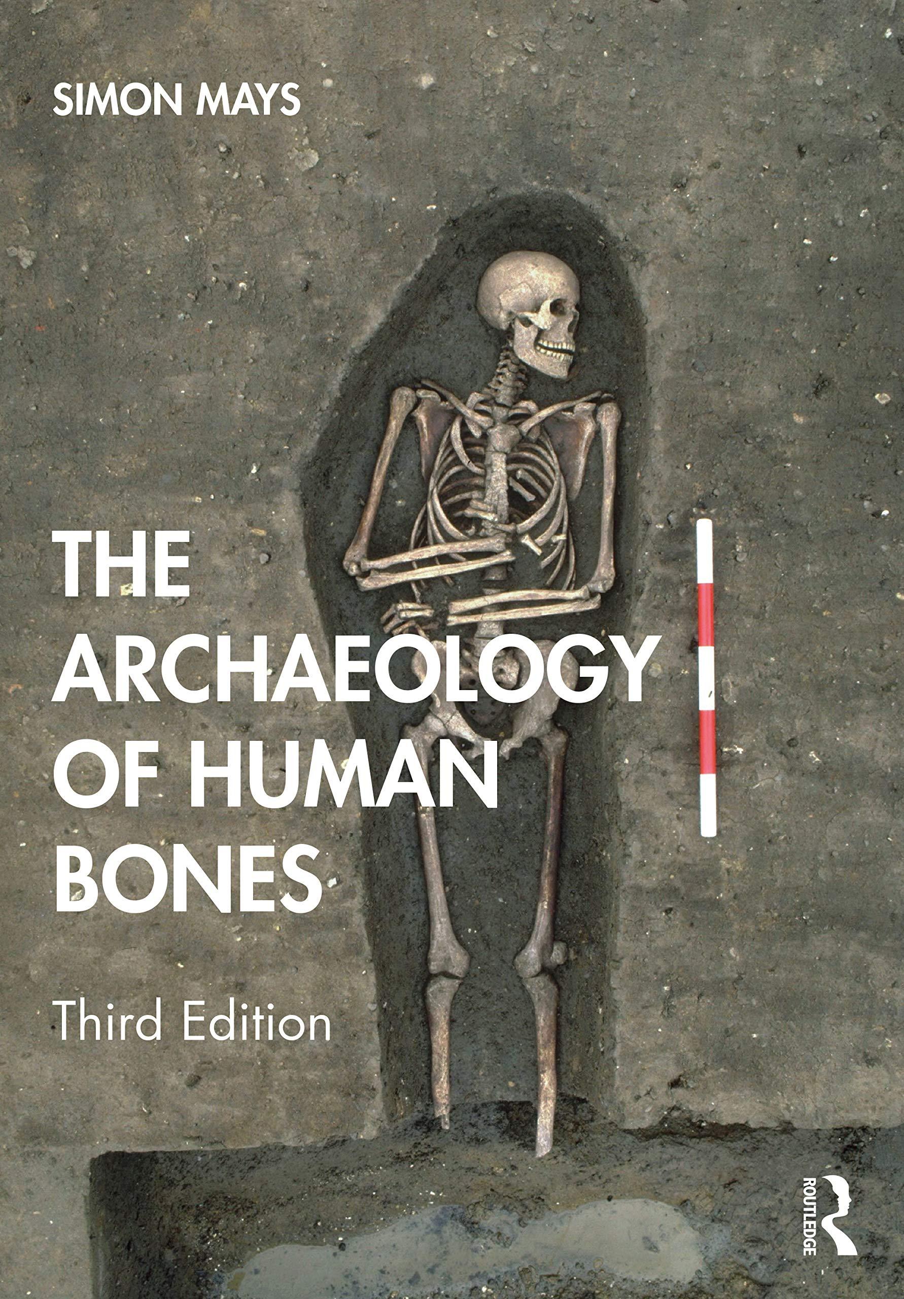 The Archaeology of Human Bones: Amazon.es: Mays, Simon ...