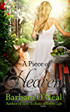 A Piece of Heaven: A Novel