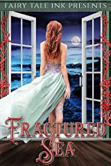 Fractured Sea (Fairy Tale Ink Book 3) Kindle Edition