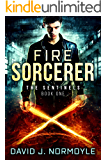 Fire Sorcerer (The Sentinels Book 1)