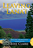 Leaving Lana'i (Pacific Horizons Book 2)