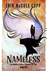 Nameless (The Memoirs of Jane E, Friendless Orphan Book 2) Kindle Edition