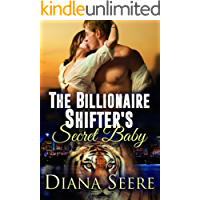 The Billionaire Shifter's Secret Baby: (Billionaire Shifters Club #4)