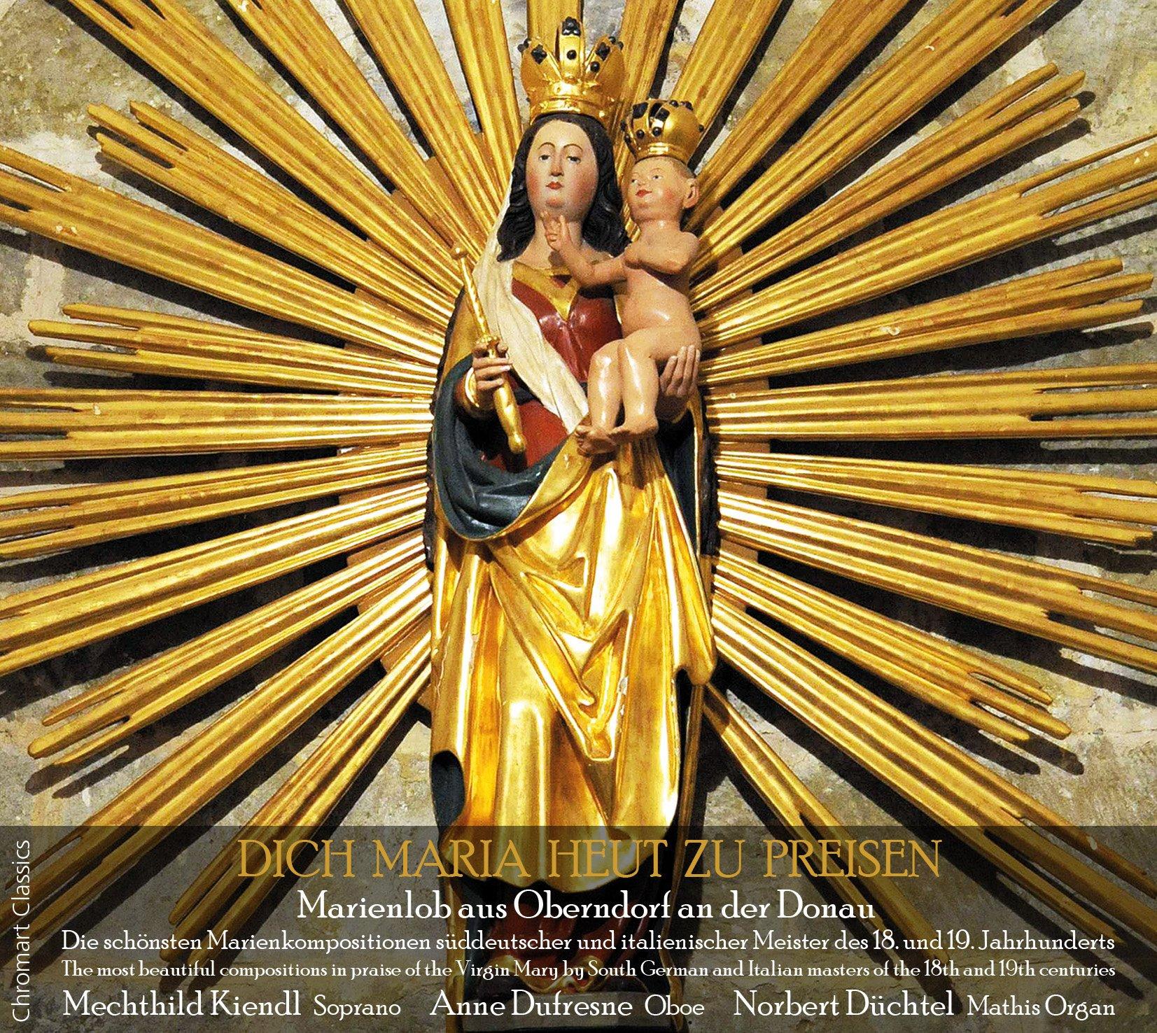 Dich Maria heut zu preisen - The most beautiful