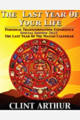 The Last Year Of Your Life Kindle Edition