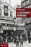 A estranha derrota (Portuguese Edition)