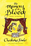 The Memory of Blood: A Peculiar Crimes Unit Mystery (Bryant & May series Book 9)