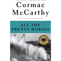All the Pretty Horses: Book 1 of The Border Trilogy (English Edition)