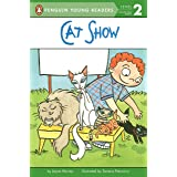 Cat Show (Penguin Young Readers, Level 2)