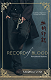Record of Blood (Ravenwood Mysteries Book 3)