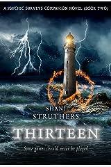 Thirteen: A Psychic Surveys Companion Novel (Book Two) Kindle Edition