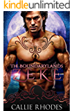 Zeke: The Boundarylands Omegaverse: M/F Alpha Omega Romance (English Edition)