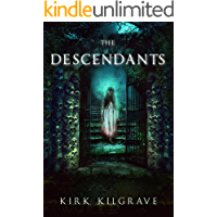 The Descendants: A Supernatural Thriller