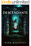 The Descendants: A Supernatural Thriller Series (Sinister Spirits Book 4)