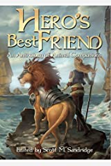 Hero's Best Friend: An Anthology of Animal Companions Kindle Edition