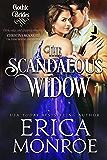 The Scandalous Widow: Dark Gothic Regency Romance (Gothic Brides Book 3)
