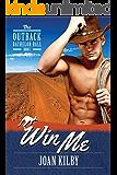 Win Me (The Outback Bachelor Ball Book 1)