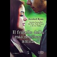 Il fratello della mia migliore amica (Italian Edition)