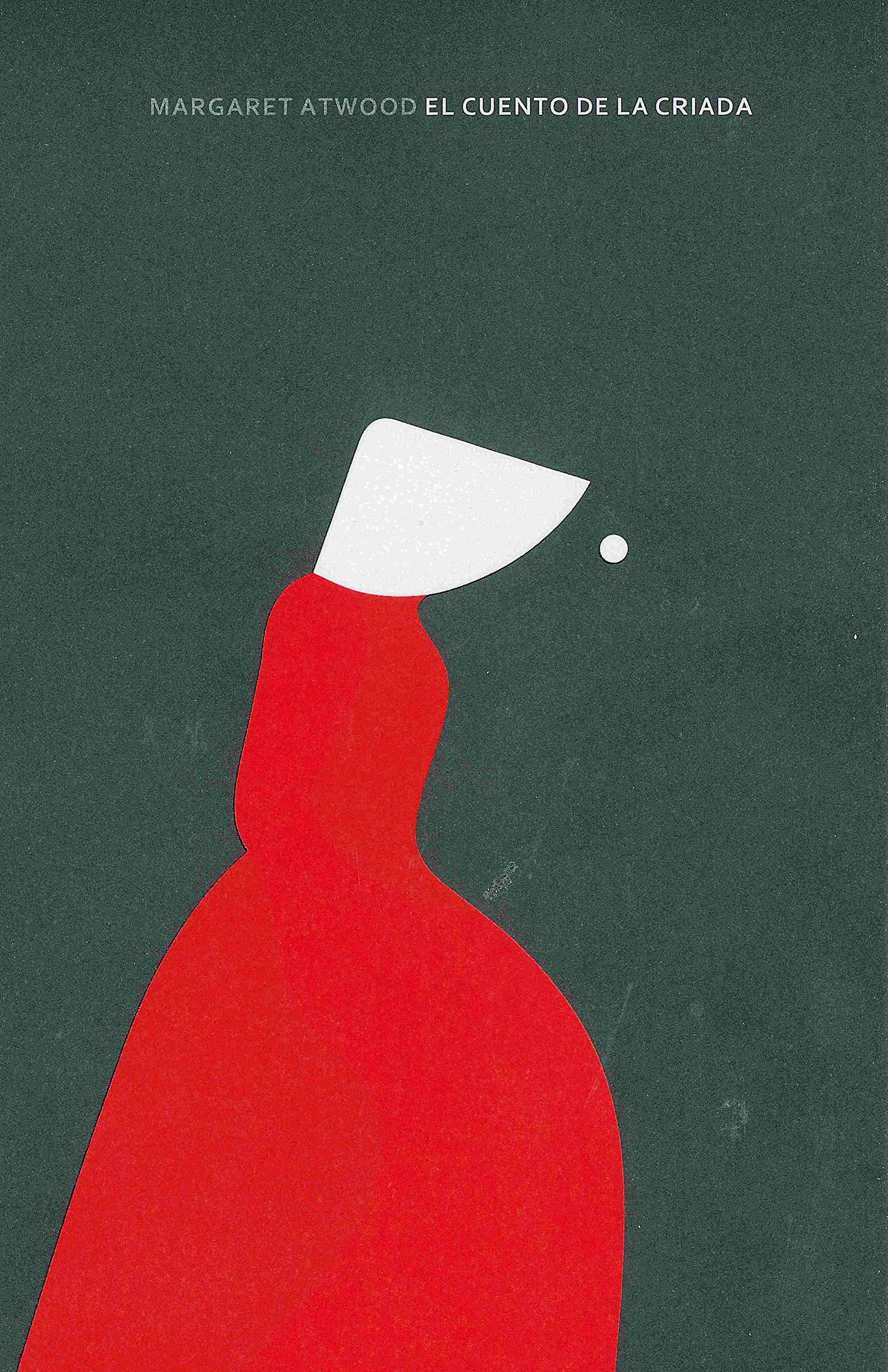 El cuento de la criada (Narrativa): Amazon.es: Atwood, Margaret ...