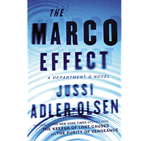 The Marco Effect A Department Q Novel Department Q Series Book 5 Kindle Edition By Adler Olsen Jussi Mystery Thriller Suspense Kindle Ebooks Amazon Com