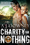 Charity For Nothing: The Virtues Book III