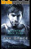 Mountain Man Plan (Mountain Men Book 4)