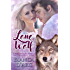 Lone Wolf: Tales of the Were (Were-Fey Love Story Book 1)