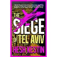 The Siege of Tel Aviv