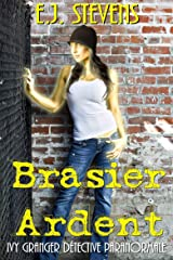 Brasier Ardent (French Edition) Kindle Edition