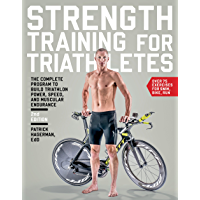Strength Training for Triathletes: The Complete Program to Build Triathlon Power, Speed, and Muscular Endurance (English…