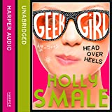 Head over Heels: Geek Girl, Book 5