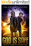 No God is Safe: A Montague & Strong Detective Story (Montague & Strong Case Files)
