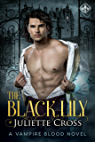 The Black Lily (Vampire Blood Book 1)