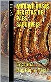 Maravilhosas Receitas de Pães Saudáveis: Cozinha Rápida e Fácil (Portuguese Edition)