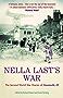 Nella Last's War: The Second World War Diaries of 'Housewife, 49': The Second World War Diaries of 'Housewife 49' (The Diaries of Nella Last)