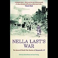 Nella Last's War: The Second World War Diaries of 'Housewife, 49' (The Diaries of Nella Last Book 1)