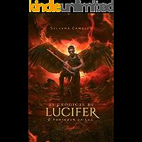As crônicas de Lúcifer: O Portador da Luz