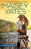 Slow Burn Cowboy (Mira A Format)