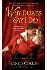 Why Dukes Say I Do (Wicked Widows Book 1) Kindle Edition