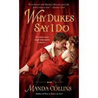 Why Dukes Say I Do (Wicked Widows Book 1)