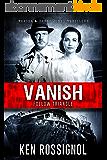 Follow Triangle - Vanish: Marsha & Danny Jones Thriller (English Edition)