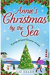 Annie's Christmas by the Sea: A funny, feel good Christmas romance Kindle Edition