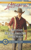A Reunion for the Rancher (Lone Star Cowboy League Book 1)