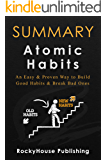 Summary of Atomic Habits : An Easy & Proven Way to Build Good Habits & Break Bad Ones (English Edition)