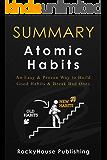 Summary of Atomic Habits : An Easy & Proven Way to Build Good Habits & Break Bad Ones