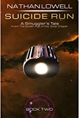 Suicide Run (Smuggler's Tales From the Golden Age of the Solar Clipper Book 2) Kindle Edition