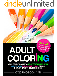 Adult Coloring Your Complete Guide To Benefits Best Mediums Tips And