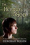 The Hounds of God: A Tale of 13th Century England (The Aldinoch Chronicles Book 2)