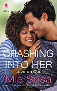 Crashing into Her: A Novel (Love on Cue)