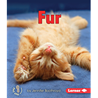 Fur (First Step Nonfiction — Body Coverings)